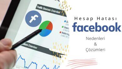 Photo of Facebook Reklam Yayın Durumu Hesap Hatası
